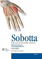 Atlas van de menselijke anatomie. Deel 1, Algemene anatomie en bewegingsapparaat