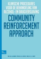 Community reinforcement approach : klinische procedures voor de behandeling van alcohol- en drugverslaving