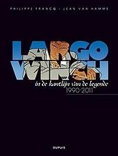 Largo Winch : in de kantlijn van de legende 1990-2011