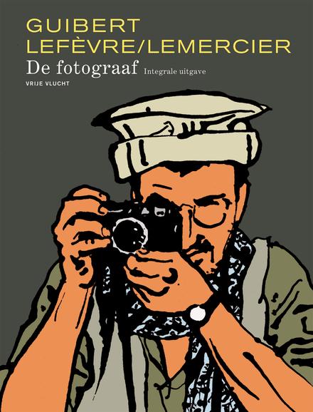 De fotograaf : integrale uitgave