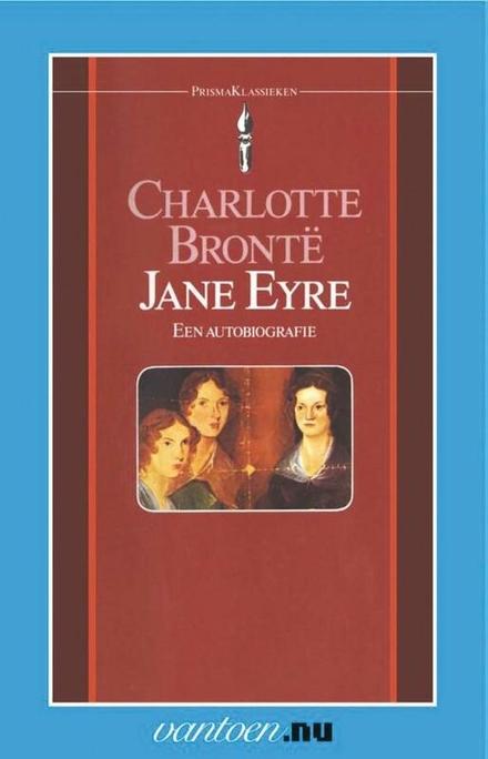Jane Eyre : een autobiografie