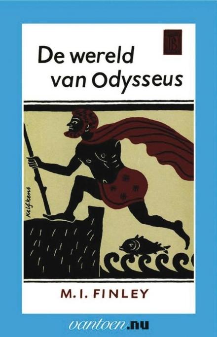 De wereld van Odysseus : M.I. Finley