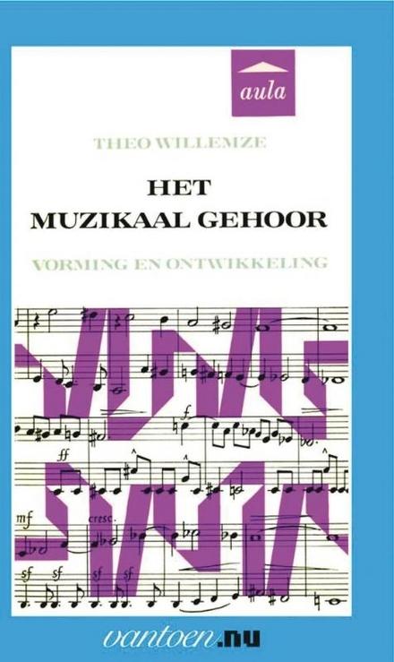 Het muzikaal gehoor : vorming en ontwikkeling
