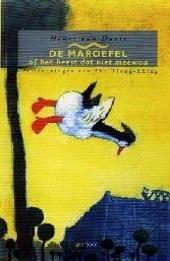 De Maroefel, of Het beest dat niet meewou