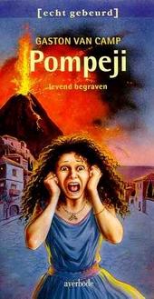 Pompeji : levend begraven