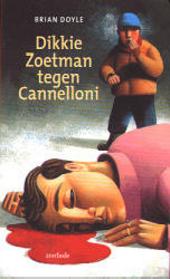 Dikkie Zoetman tegen Cannelloni