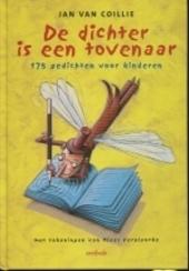 De dichter is een tovenaar : 175 gedichten voor kinderen
