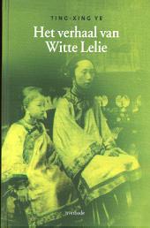 Het verhaal van Witte Lelie