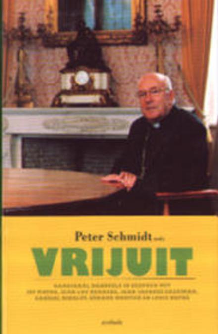 Vrijuit : 6 gesprekken met de kardinaal