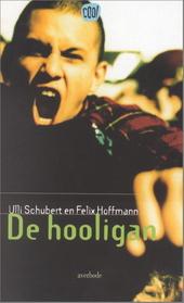 De hooligan