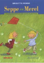 Seppe en Merel : voorleesverhalen voor kleuters