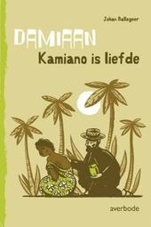 Damiaan : Kamiano is liefde