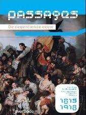 Passages : de negentiende eeuw : 1815-1918