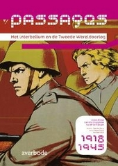 Passages : het interbellum en de Tweede Wereldoorlog : 1918-1945