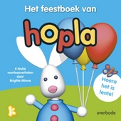 Het feestboek van Hopla : 6 leuke voorleesverhalen