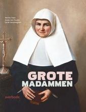 Grote madammen : het Sint-Elisabethbegijnhof te Gent en Sint-Amandsberg