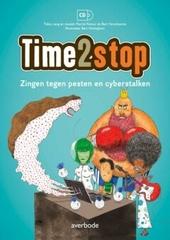 Time2stop : zingen tegen pesten en cyberstalken