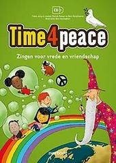 Time4peace : zingen voor vrede en vriendschap