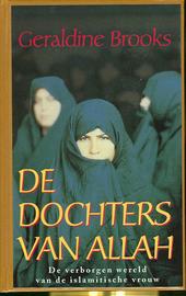 De dochters van Allah : de verborgen wereld van de islamitische vrouw