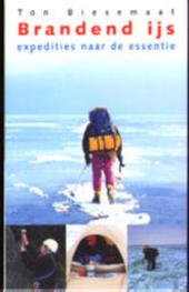 Brandend ijs : expedities naar de essentie