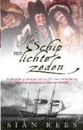 Het schip van lichte zeden : de kleurrijke geschiedenis van een 18e-eeuwse scheepslading vrouwelijke gevangenen op ...