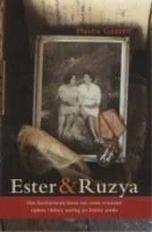 Ester en Ruzya : het fascinerende leven van twee vrouwen tijdens Hitlers oorlog en Stalins vrede