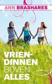 Vriendinnen boven alles : 4 vriendinnen, 1 spijkerbroek, 10 jaar later