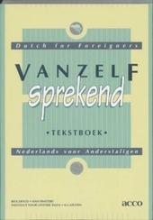 Vanzelfsprekend : Nederlands voor anderstaligen [tekstboek, werkboek, woordenlijst]