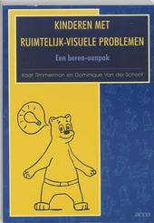 Kinderen met ruimtelijk-visuele problemen : een beren-aanpak