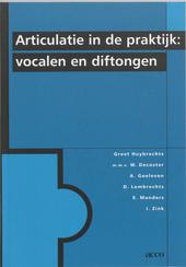 Articulatie in de praktijk : vocalen en diftongen