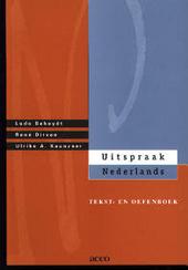Uitspraak Nederlands : tekst- en oefenboek