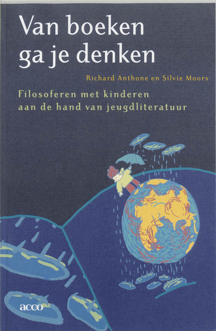 Van boeken ga je denken : filosoferen met kinderen aan de hand van jeugdliteratuur
