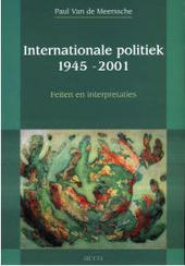Internationale politiek 1945-2001 : feiten en interpretaties