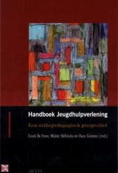 Handboek jeugdhulpverlening : een orthopedagogisch perspectief
