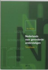Nederlands voor gevorderde anderstaligen : tekstboek