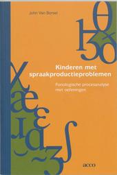 Kinderen met spraakproductieproblemen : fonologische procesanalyse met oefeningen