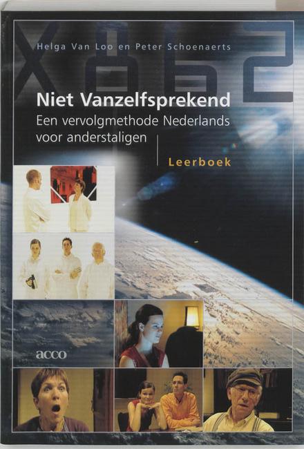 Niet vanzelfsprekend : een vervolgmethode Nederlands voor anderstaligen [leerboek, hulpboek, 2 cd's]