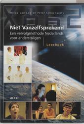 Niet vanzelfsprekend : een vervolgmethode Nederlands voor anderstaligen [leerboek, 2 cd's]