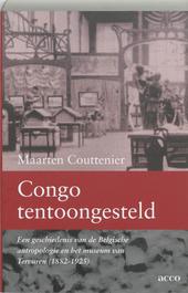 Congo tentoongesteld : een geschiedenis van de Belgische antropologie en het museum van Tervuren 1882-1925