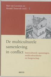 De multiculturele samenleving in conflict : interculturele spanningen, multiculturalisme en burgerschap