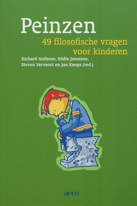Peinzen : 49 filosofische vragen voor kinderen