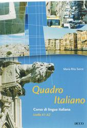 Quadro Italiano : corso di lingua italiana : livello A1-A2