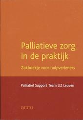Palliatieve zorg in de praktijk : zakboekje voor hulpverleners