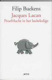 Jacques Lacan : proefvlucht in het luchtledige