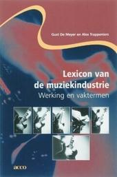Lexicon van de muziekindustrie : werking en vaktermen