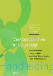 Verstaanbaarheid in de praktijk : lessenpakket auditieve discriminatie voor anderstaligen. Handleiding
