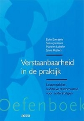 Verstaanbaarheid in de praktijk : lessenpakket auditieve discriminatie voor anderstaligen. Oefenboek