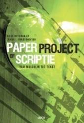 Paper, project of scriptie : van muisklik tot tekst