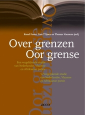 Over grenzen : een vergelijkende studie van Nederlandse, Vlaamse en Afrikaanse poëzie