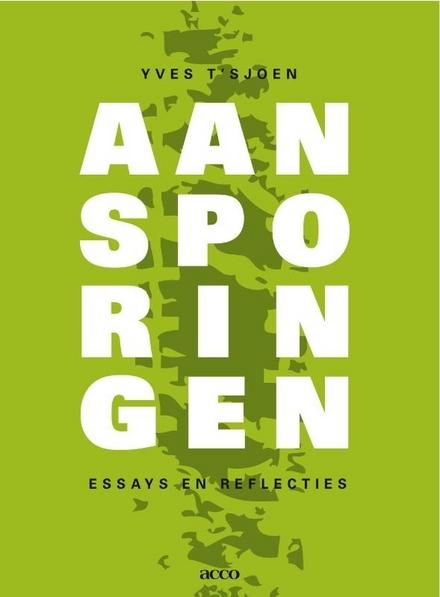 Aansporingen : essays en reflecties